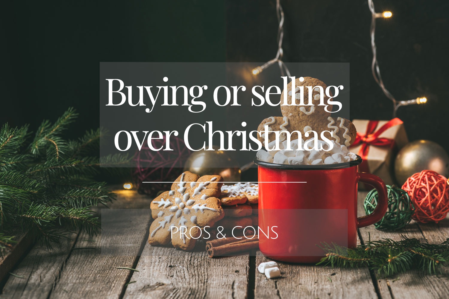 Buying or selling over the Christmas period