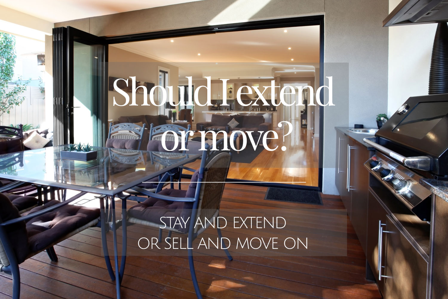 should-I-extend-or-move