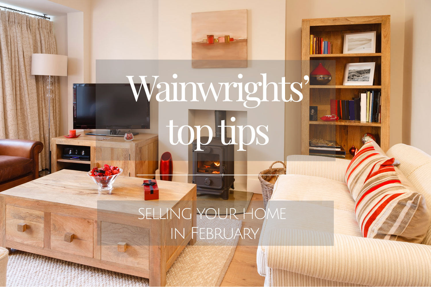 Wainwrights #7 tips for selling your home in February