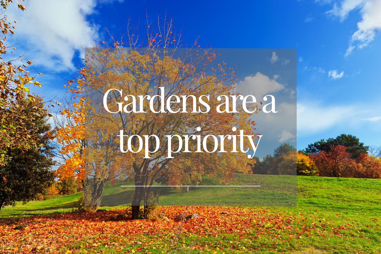 Gardens-are-a-top-priority