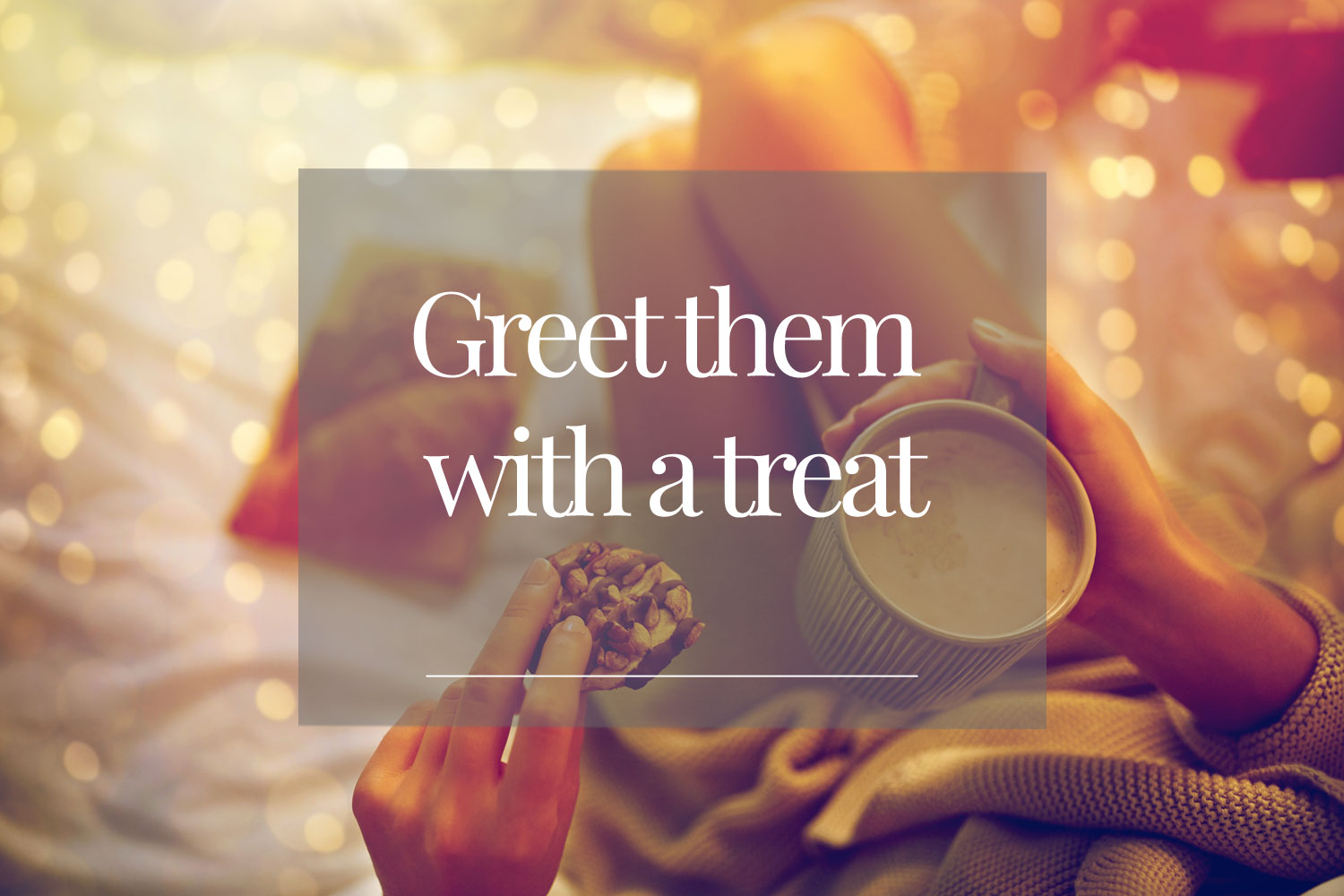 Greet-them-with-a-treat