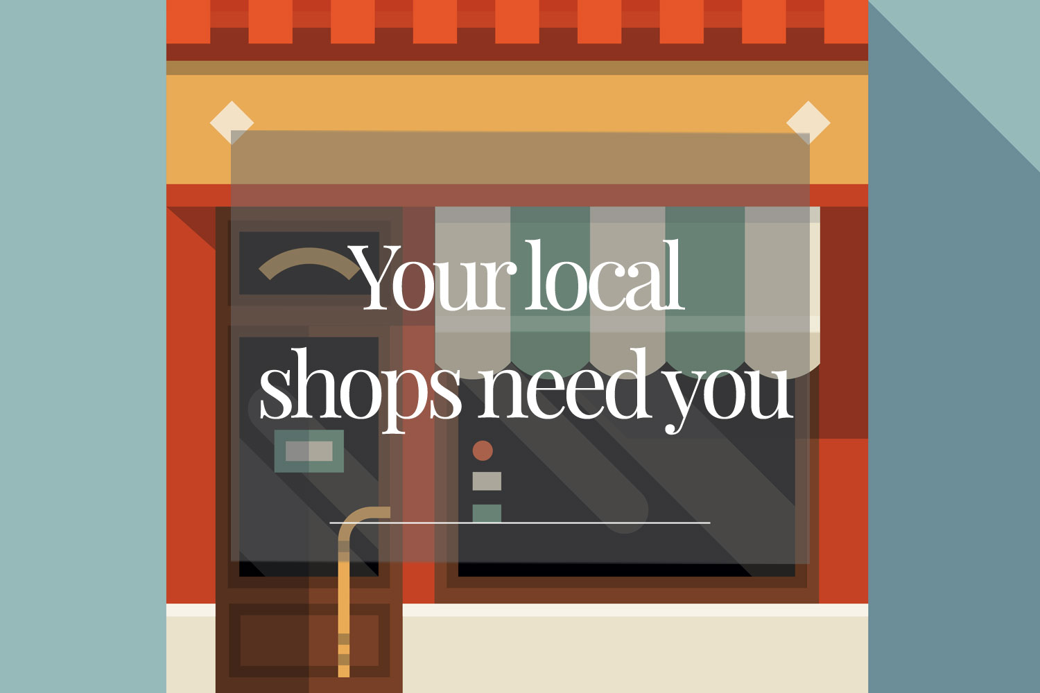 your-local-shop-needs-you